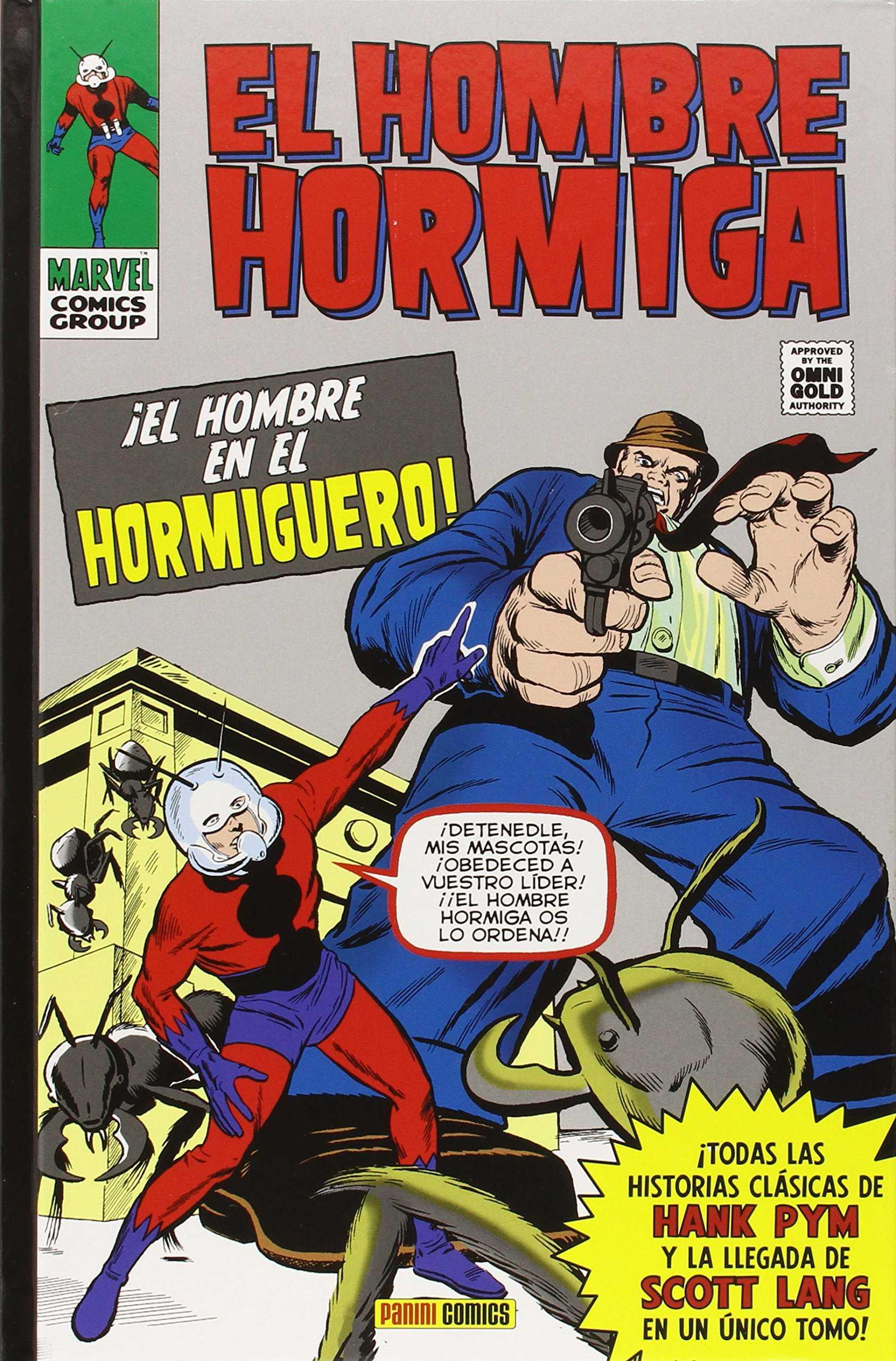 EL HOMBRE HORMIGA: ¡EL HOMBRE EN EL HORMIGUERO!. ¡EL HOMBRE EN EL HORMIGUERO!