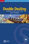 DOUBLE DEALING ST+CD INTERMEDIATE BUSINESS ENGLISH