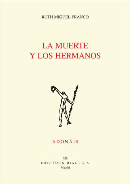 LA MUERTE Y LOS HERMANOS