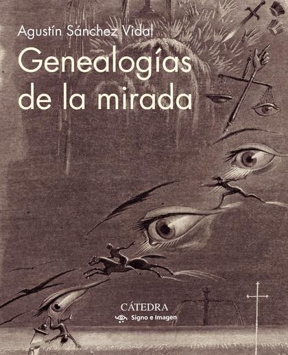 GENEALOGÍAS DE LA MIRADA.