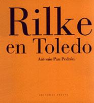 RILKE EN TOLEDO