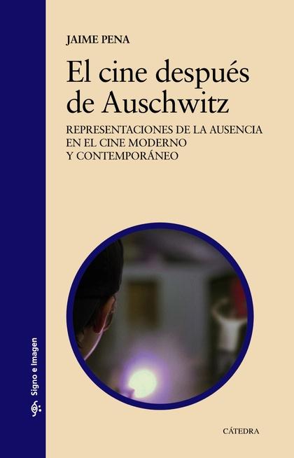 EL CINE DESPUÉS DE AUSCHWITZ.