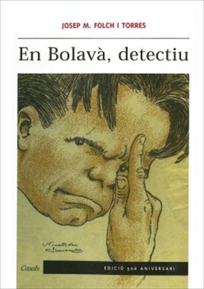 EN BOLAVÀ, DETECTIU.