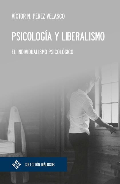 PSICOLOGÍA Y LIBERALISMO                                                        EL INDIVIDUALIS