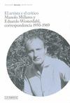 EL ARTISTA Y EL CRÍTICO : MANOLO MILLARES Y EDUARDO WESTERDAHL, CORRESPONDENCIA 1950-1969