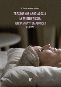 TRASTORNOS ASOCIADOS A LA MENOPAUSIA. ALTERNATIVAS T