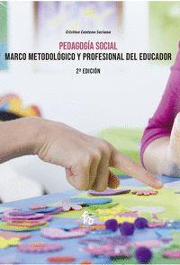 PEDAGOGIA SOCIAL.MARCO METODOLOGICO Y PROFESIONAL