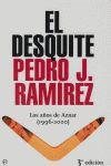 EL DESQUITE: LOS AÑOS DE AZNAR (1996-2000)