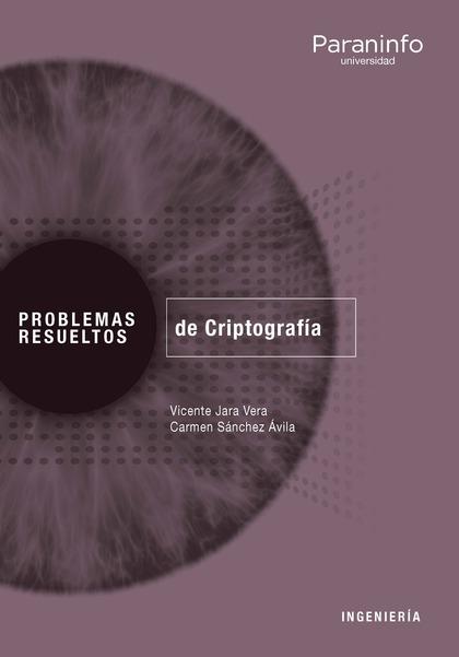 PROBLEMAS RESUELTOS DE CRIPTOGRAFÍA.