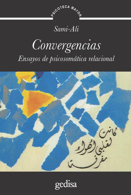CONVERGENCIAS. ENSAYOS DE PSICOSOMÁTICA RELACIONAL
