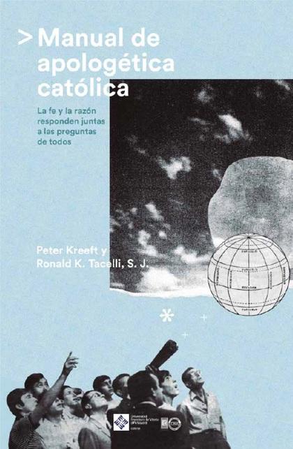 MANUAL DE APOLOGETICA CATOLICA
