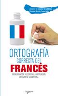 ORTOGRAFÍA CORRECTA DEL FRANCÉS.