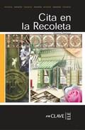 CITA EN LA RECOLETA                                                             LECTURAS FÁCILE