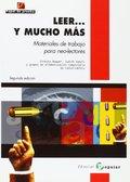 LEER Y MUCHO MÁS. MATERIALES DE TRABAJO PARA NEO-LECTORES