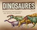 DINOSAURES. 150 ANIMALS PREHISTÒRICS, DE PETITS A GRANS