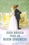 GUÍA BÁSICA PARA UN BUEN DIVORCIO