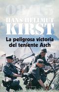 LA PELIGROSA VICTORIA DEL TENIENTE ASCH. 08/15 III