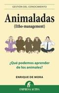 ANIMALADAS : ¿QUÉ PODEMOS APRENDER DE LOS ANIMALES?