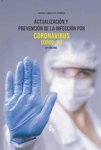 ACTUALIZACION Y PREVENCION DE LA INFECCION POR CORONAVIRUS