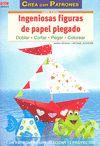 INGENIOSAS FIGURAS DE PAPEL PLEGADO