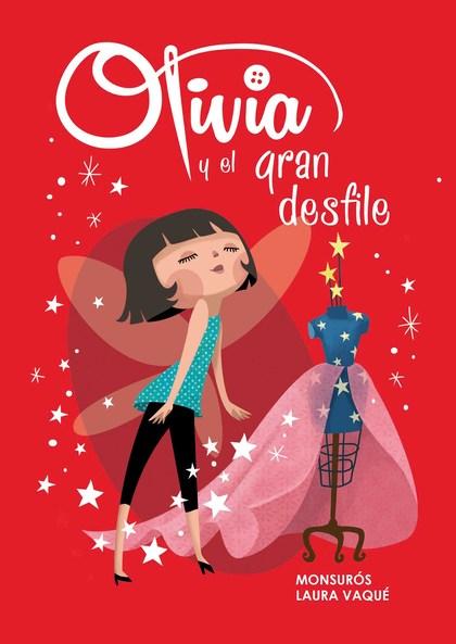 OLIVIA Y EL GRAN DESFILE.
