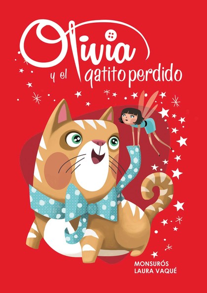 OLIVIA Y EL GATITO PERDIDO.