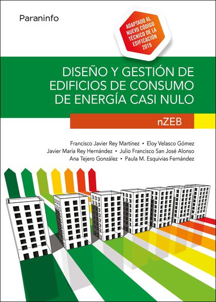 DISEÑO Y GESTIÓN DE EDIFICIOS DE CONSUMO DE ENERGÍA CASI NULO. NZEB.