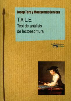 T.A.L.E.. TEST DE ANÁLISIS DE LECTOESCRITURA