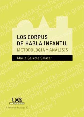 LOS CORPUS DE HABLA INFANTIL : METODOLOGÍA Y ANÁLISIS