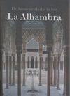 DE LA OSCURIDAD A LA LUZ : LA ALHAMBRA