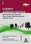 CUERPO ADMINISTRATIVO DE LA ADMINISTRACIÓN GENERAL, COMUNIDAD AUTÓNOMA DEL PAÍS VASCO. MANUAL D