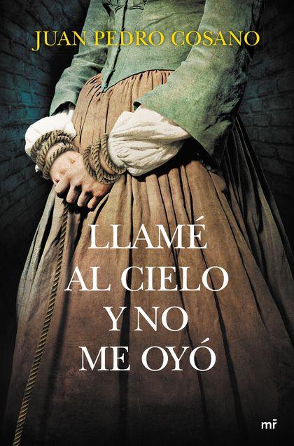 LLAMÉ AL CIELO Y NO ME OYÓ.