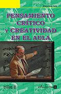 PENSAMIENTO CRÍTICO Y CREATIVIDAD EN EL AULA