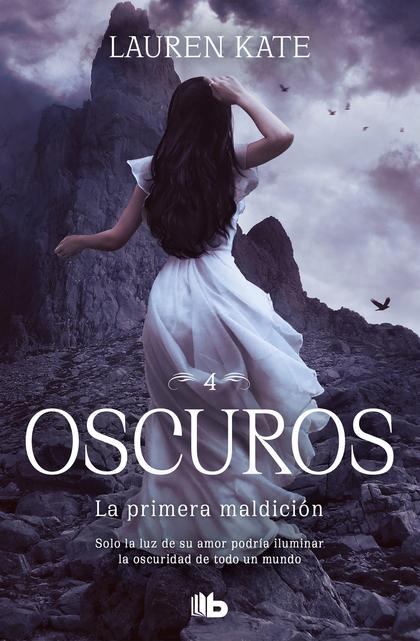 LA PRIMERA MALDICIÓN. OSCUROS 4.
