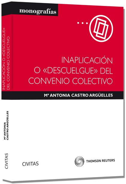 INAPLICACIÓN O ´DESCUELGUE´ DEL CONVENIO COLECTIVO..