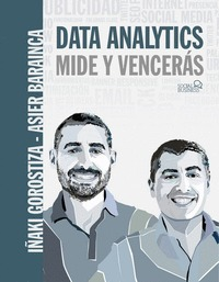 DATA ANALYTICS. MIDE Y VENCERÁS.