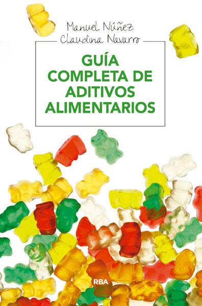GUIA COMPLETA DE ADITIVOS ALIMENTARIOS.