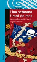 UNA SETMANA TIRANT DE ROCK