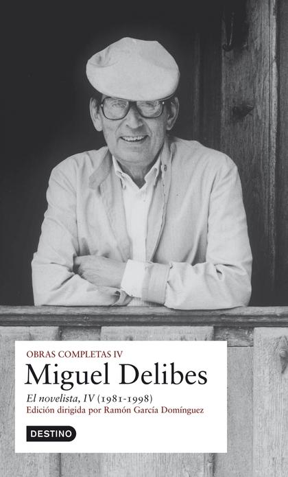 O.C. MIGUEL DELIBES - EL NOVELISTA.