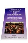 INFLUENCIA RELIGION SOCIEDAD ESPAÑOLA