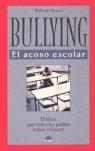 BULLYING, EL ACOSO ESCOLAR: EL LIBRO QUE TODOS LOS PADRES DEBEN CONOCER