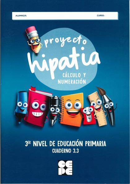 PROYECTO HIPATIA. CÁLCULO Y NUMERACIÓN 3.3.