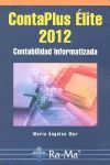 CONTAPLUS ÉLITE 2012. CONTABILIDAD INFORMATIZADA.