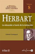 HERBART EDUCACION A TRAVES DE INSTRUCCION