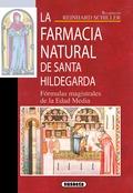 LA FARMACIA NATURAL DE SANTA HILDEGARDA.