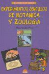 EXPERIMENTOS SENCILLOS DE BOTÁNICA Y ZOOLOGÍA
