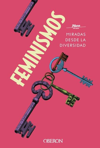 FEMINISMOS. MIRADAS DESDE LA DIVERSIDAD.