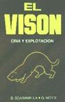 VISON CRIA Y EXPLOTACION