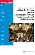 ANÁLISIS DEL DISCURSO POLÍTICO : CONSIDERACIONES ACERCA DE LOS DEBATES EN TORNO AL ESTADO DE LA