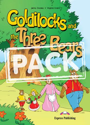 GOLDILOCKS AND THE THREE BEARS.